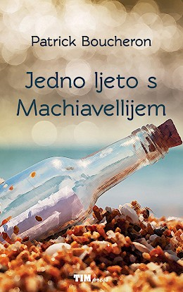 One Summer with Machiavelli
